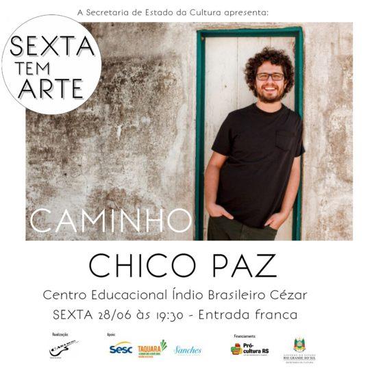 Sexta tem Arte - Chico Paz - convite