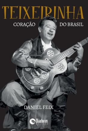 Teixeirinha Capa.indd